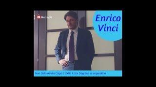 Enrico Vinci - Non dirlo al mio capo 2 2x05 II Six Deegres of separation