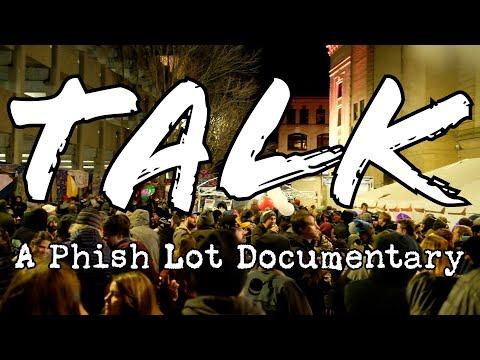 Talk (A Phish Lot Documentary)