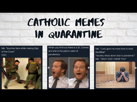 Catholic Memes in Quarantine
