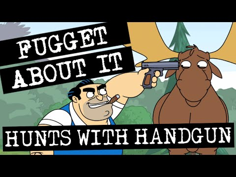 Fugget About It 104 - Hunts With Handgun (Full Episode)