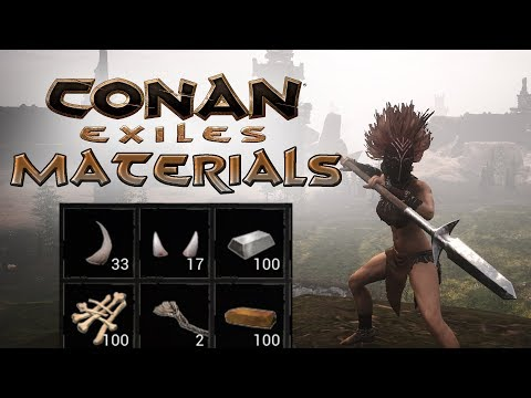 Conan Exiles- Basic Materials GUIDE [ HOW TO GET ITEMS ]