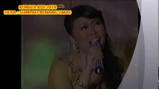 (1,05)  Hera :  SUMPAH BENANG EMAS  -- Kenangan Konser  KDI 2014