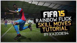 FIFA 15 Skills Tutorial: Rainbow Flick