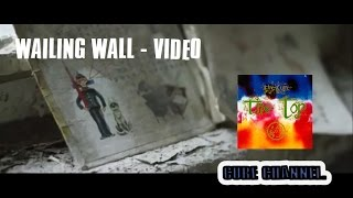 The Cure - Wailing Wall