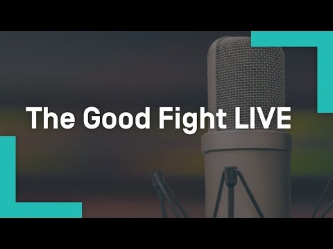 The Good Fight LIVE