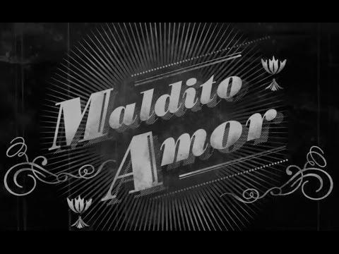 La Lupita Maldito Amor Letra