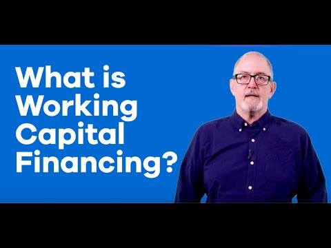 What Is Working Capital Financing? Explained In 5 Minutes | OnDeck Small Business Tips