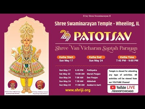 29th Patotsav - Swaminarayan Mandir Wheeling Chicago - Day 1