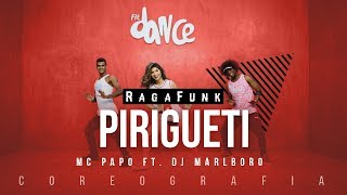 Pirigueti - MC Papo ft. Dj Marlboro (Coreografia) FitDance TV | Dance Video