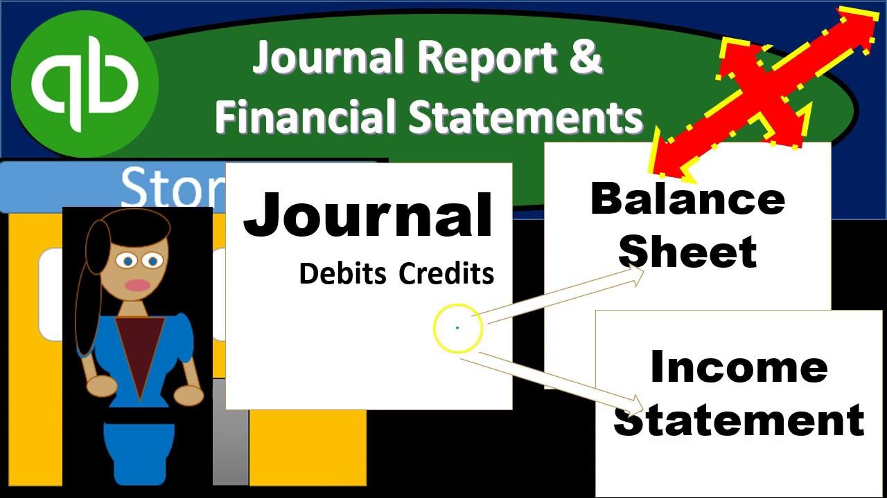 QuickBooks Pro 2019 Journal Report &  Financial Statements - QuickBooks Desktop 2019