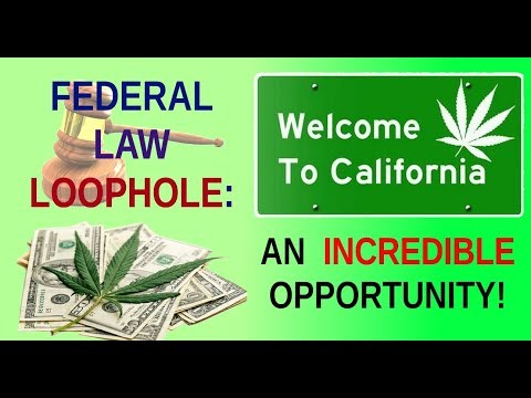 Federal Law Loophole: An Incredible Opportunity!