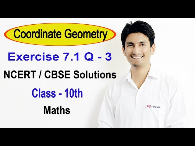 Exercise 7.1 Question - 3 Coordinate Geometry  NCERT / CBSE Solutions for Class 10th Maths