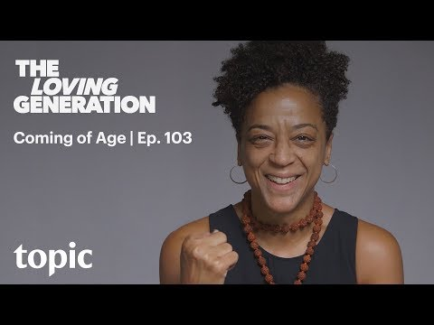 The Loving Generation: Coming of Age | 103