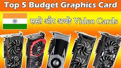 Top 5 Best Budget Graphics Card In India [Paisa Vasool]