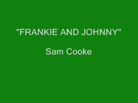 Sam Cooke - Frankie And Johnny (Stereo)