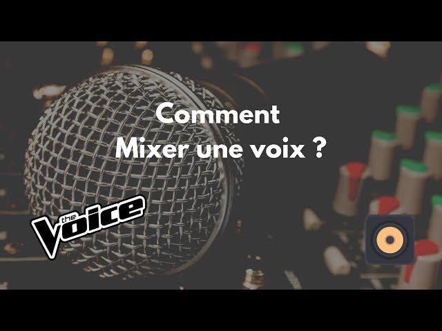 Comment Mixer une voix style Piano Voix pour un casting the Voice [Mixage en Home Studio]