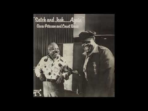 Count Basie & Oscar Peterson  - Satch and Josh Again ( Full Album )