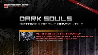 Dark Souls (PS3) Gamechive (Chasm of the Abyss, Part 2/2: Manus, Father of the Abyss Boss) [NG]