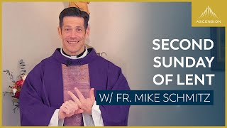 Second Sunday of Lent - Mass with Fr. Mike Schmitz