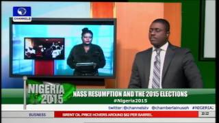 Nigeria 2015: NASS Resumption And The 2015 Elections pt 2