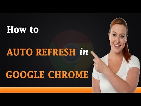 How to Auto Refresh in Google Chrome