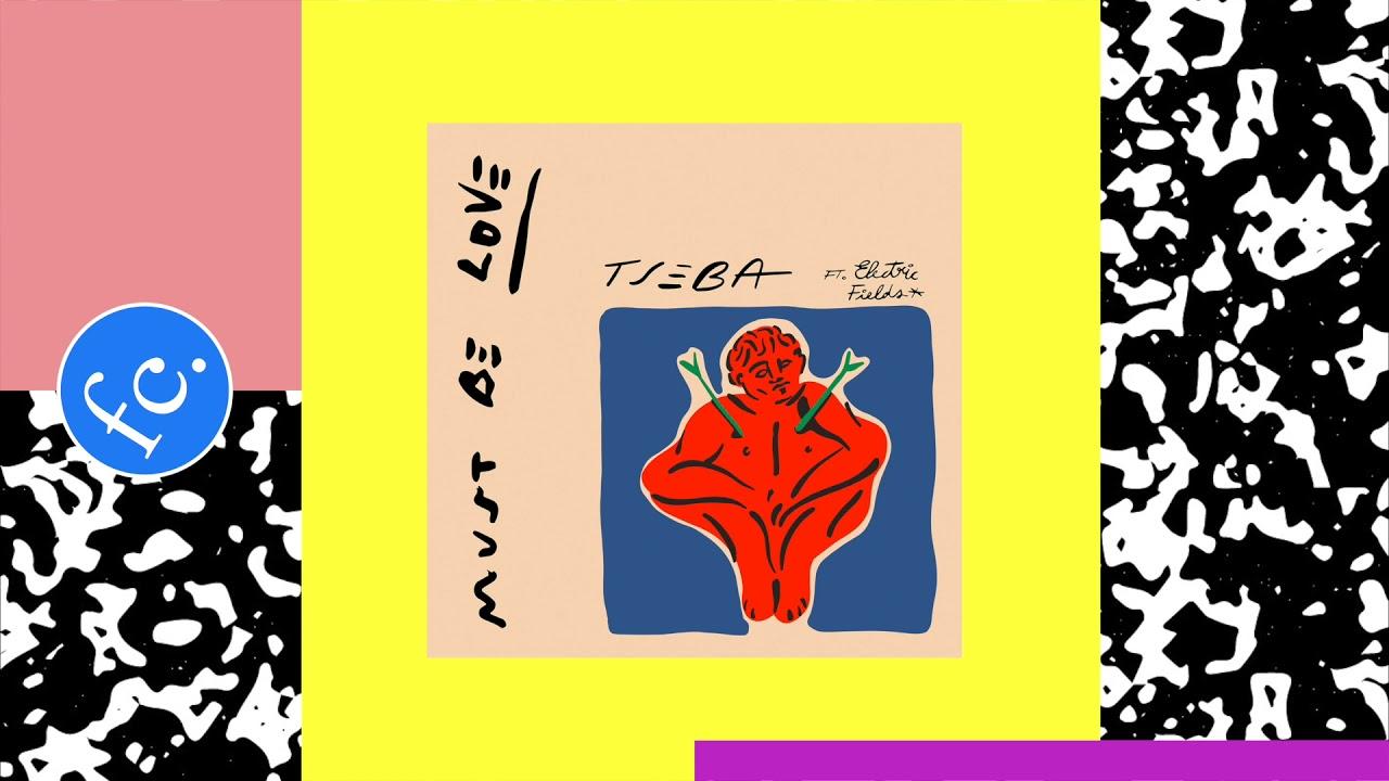 Download Tseba - Must Be Love (Future Classic Visualizer)