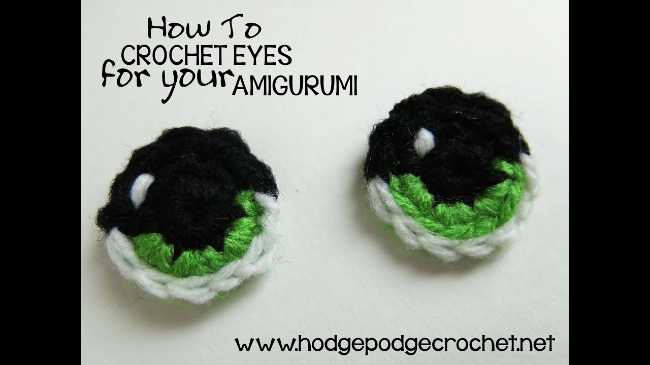 hodgepodge crochet presents how to crochet eyes for your amigurumi [ 1280 x 720 Pixel ]