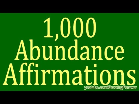 1,000 ★POWERFUL★ Abundance Affirmations - Wealth Prosperity Affirmations Law of Attraction Video #3
