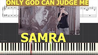 Samra Only God Can Judge Me Piano Tutorial Instrumental Cover
