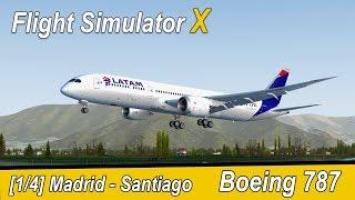 Microsoft Flight Simulator X Teil 1024 Madrid - Santiago de Chile | LATAM Dreamliner | Liongamer1