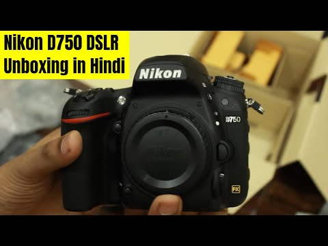 [Hindi] KameraMan: Nikon D750 DSLR Unboxing India Hindi
