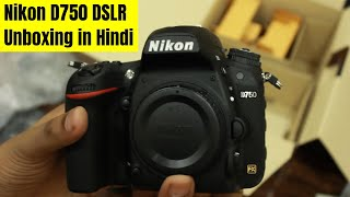 Nikon D750 DSLR Unboxing India in Hindi || D750 hands on and Review || KameraMan: