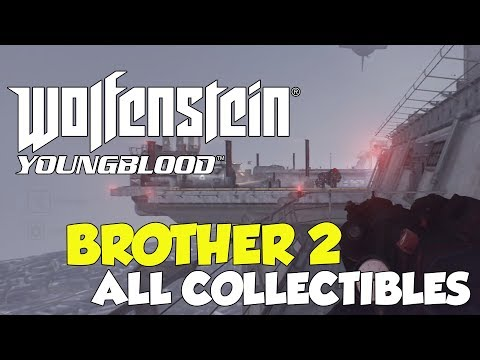 Wolfenstein Youngblood Brother 2 All Collectible Locations