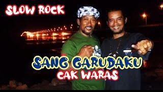 CAK WARAS   SANG GARUDAKU