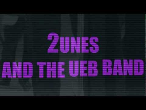 2unes and  the ueb band promo mp4