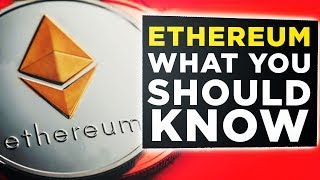 Everything You Need To Know About Ethereum Cryptocurrency. ETH Prospects