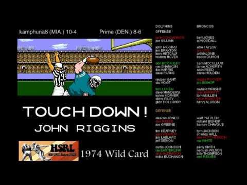 HSRL 1974 Wild Card Miami Dolphins 10-4 vs Denver Broncos (Prime) 8-6