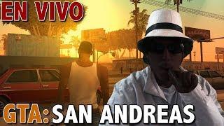 GTA: San Andreas - Juego Completo - Full Game Walkthrough - ¡EN VIVO!