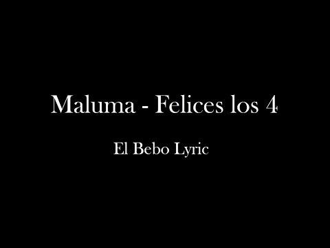 Felices los 4 - Maluma (Letra)