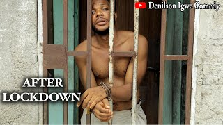 Denilson Igwe Comedy - After lockdown