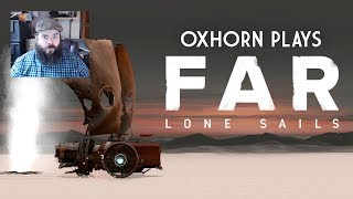 Oxhorn Plays FAR: Lone Sails