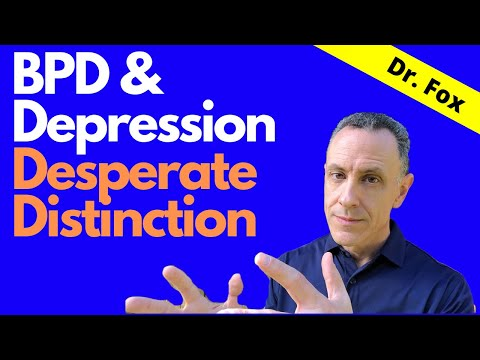Depression And BPD: Desperate Distinction