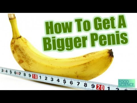 3 Easy Foods to Eat to Increase Penis Size