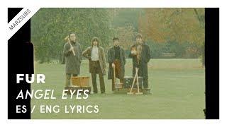 Download Mp3 Fur - Angel Eyes // Lyrics - Letra