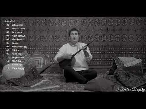 Batyr ODE - Dutar Songs Collection - 2 -  | Turkmen Dutar | 2020