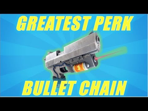 Bullet Chain - Greatest New Perk So Far