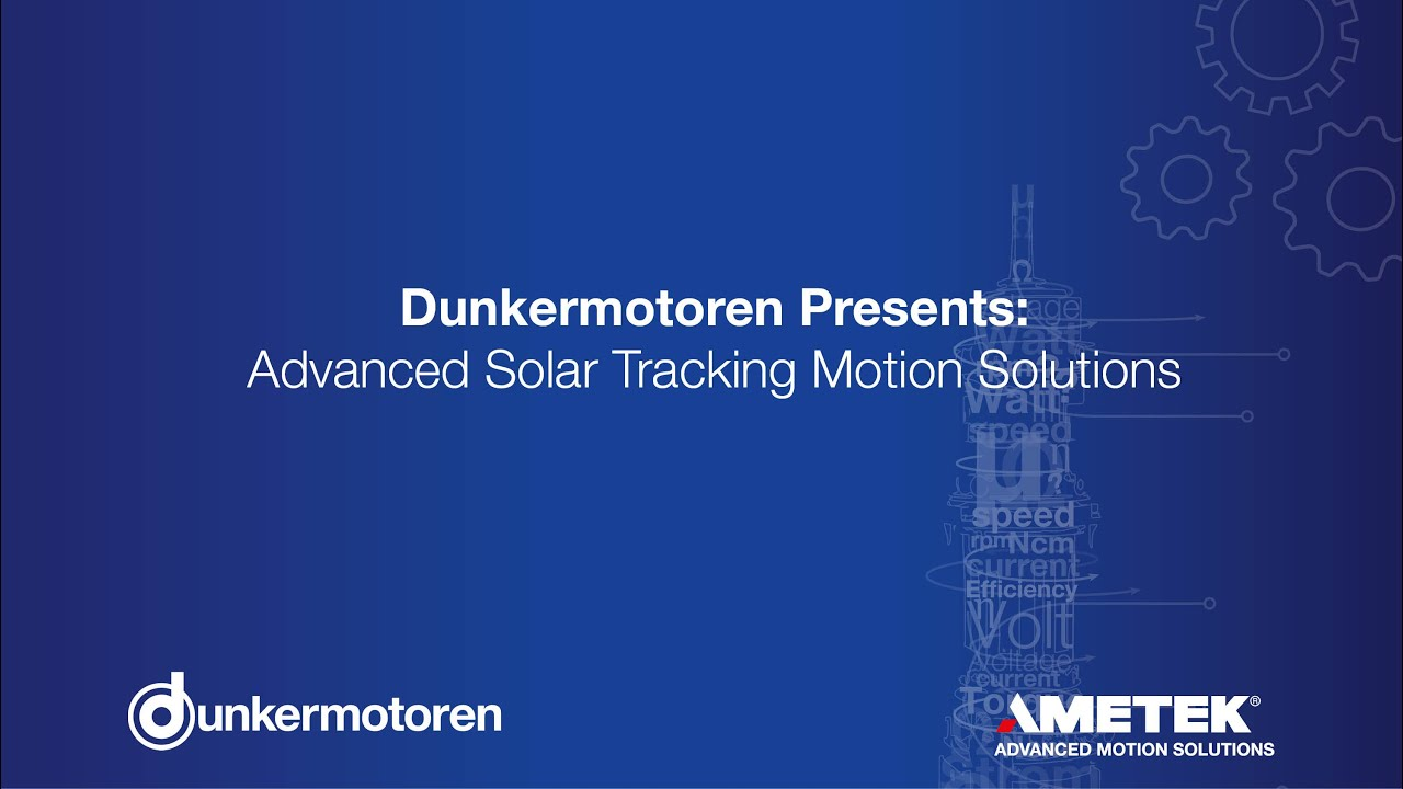 Dunkermotoren En Advanced Solar Tracking Motion