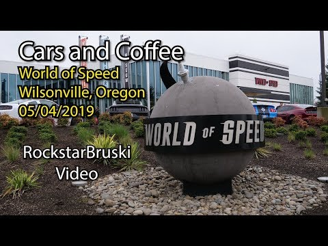 Cars and Coffee @ World of Speed - Wilsonville, Oregon & interview with Mark Scholz - 05-04-2019
