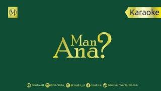 🎙 Man Ana? | مَنْ أَنَا | [No Vocal] #mazdinAli