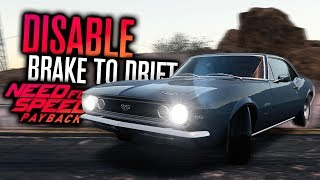 Need for Speed Payback   DISABLE BRAKE TO DRIFT! Tuning Comparison